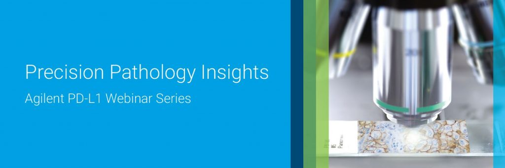 Pathology webinar- Agilent Dako